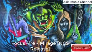 Asia Music HD 2018 Focus Fire Mirage NCS Release