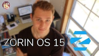 Zorin OS 15 Review - the desktop shell to beat?