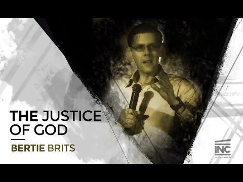 The Justice of God - Bertie Brits // Igreja no Cinema