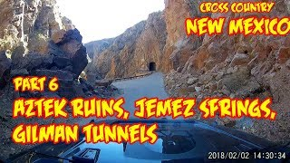 Part 6, New Mexico,  Aztek ruins, Jemez Springs, Gilman tunnels JKU XCountry 2018