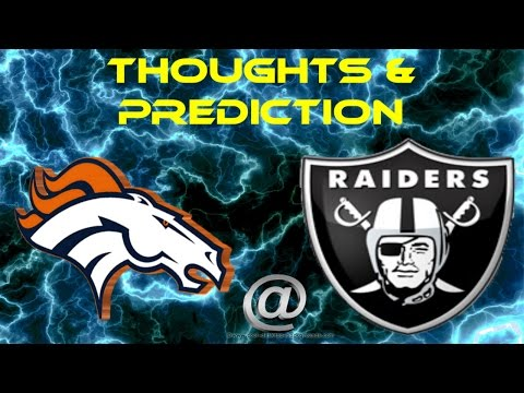 Broncos @ Raiders | Week 9 | Thoughts & Prediction