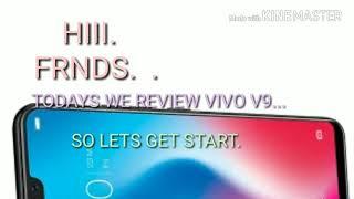 REVIEW OF VIVO V9.....