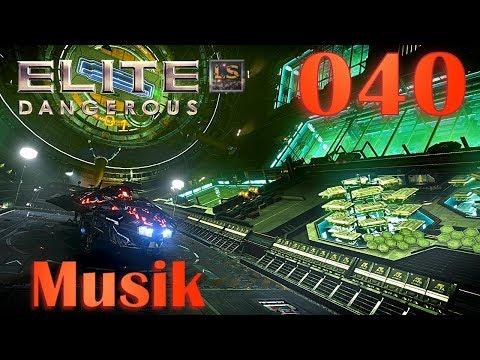 Elite: Dangerous 2.3 | Musik ★ #040 - der Alltag eines Kopfgeld Jäger