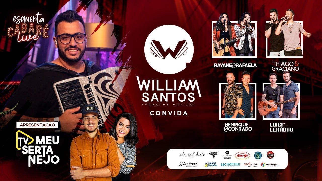Live do Cabaré - Esquenta - William Santos - Tv Meu Sertanejo - Rayane e Rafaela - Thiago e Graciano