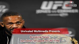 The Blitz Breaking News: Jon Jones Stripped of UFC Title