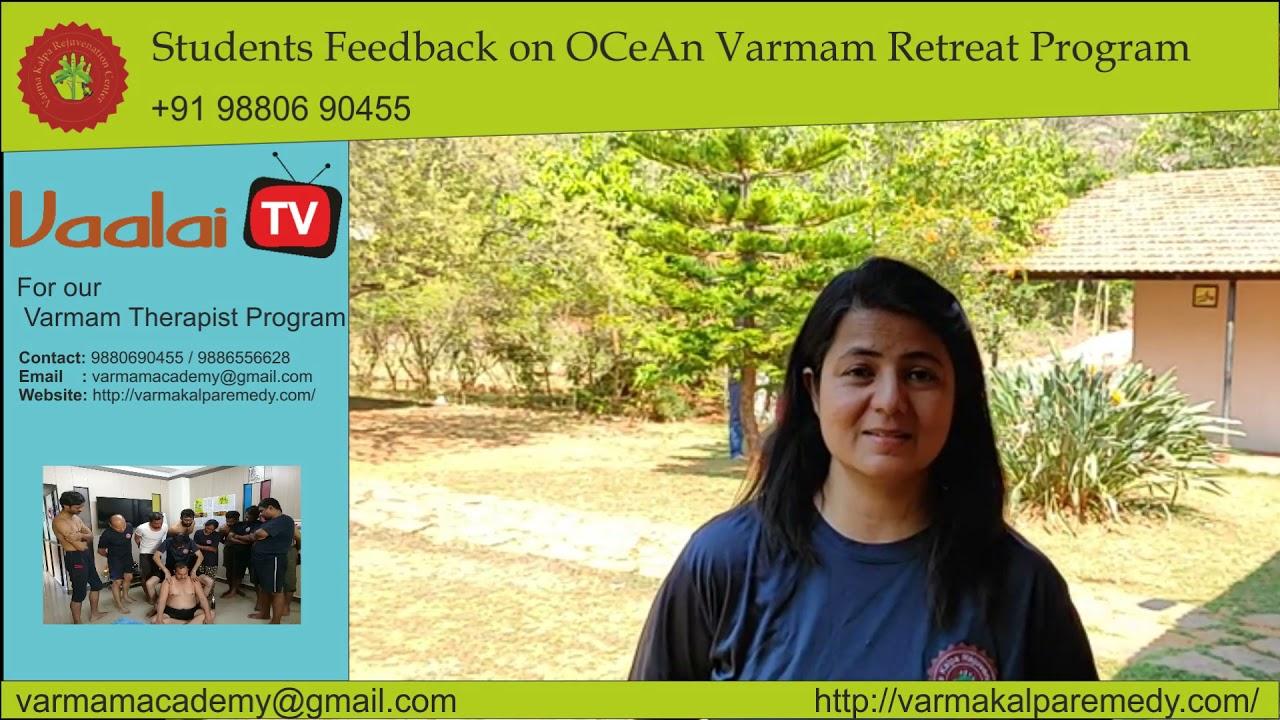 Varmam - Mrs. Seema- OCeAn Varmam Retreat Program - Students Feedback