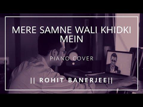 Mere Samne Wal Khidki Mein | Padosan | Kishore Kumar | Rohit Banerjee | Instrumental Piano Cover