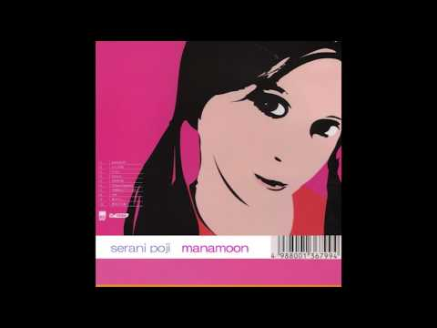 Serani Poji - Manamoon (1999) FULL ALBUM