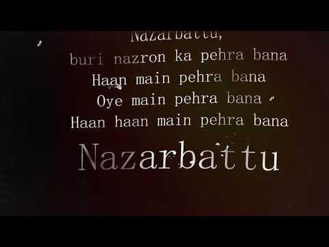 Nazarbattu Song | lyrics | Yamla Pagla Deewana Phir Se