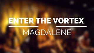 Magdalene - #FLOVortex #SpokenWord #Poetry