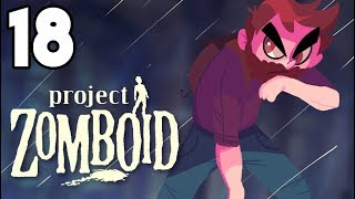 A WORLD THAT MAKES SENSE | Project Zomboid Gameplay / Let
