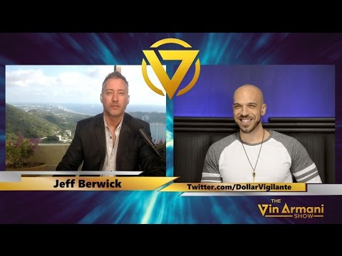 The Vin Armani Show (12/19) - Jeff Berwick of The Dollar Vigilante