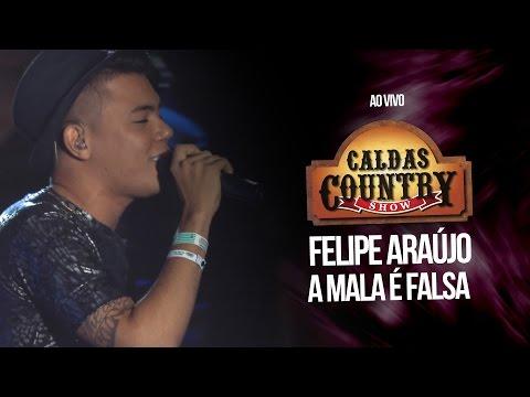 Felipe Araújo - A mala é falsa