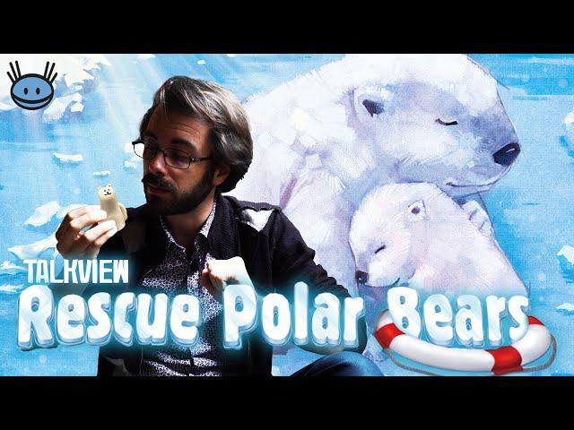 Talkview : Rescue Polar Bears