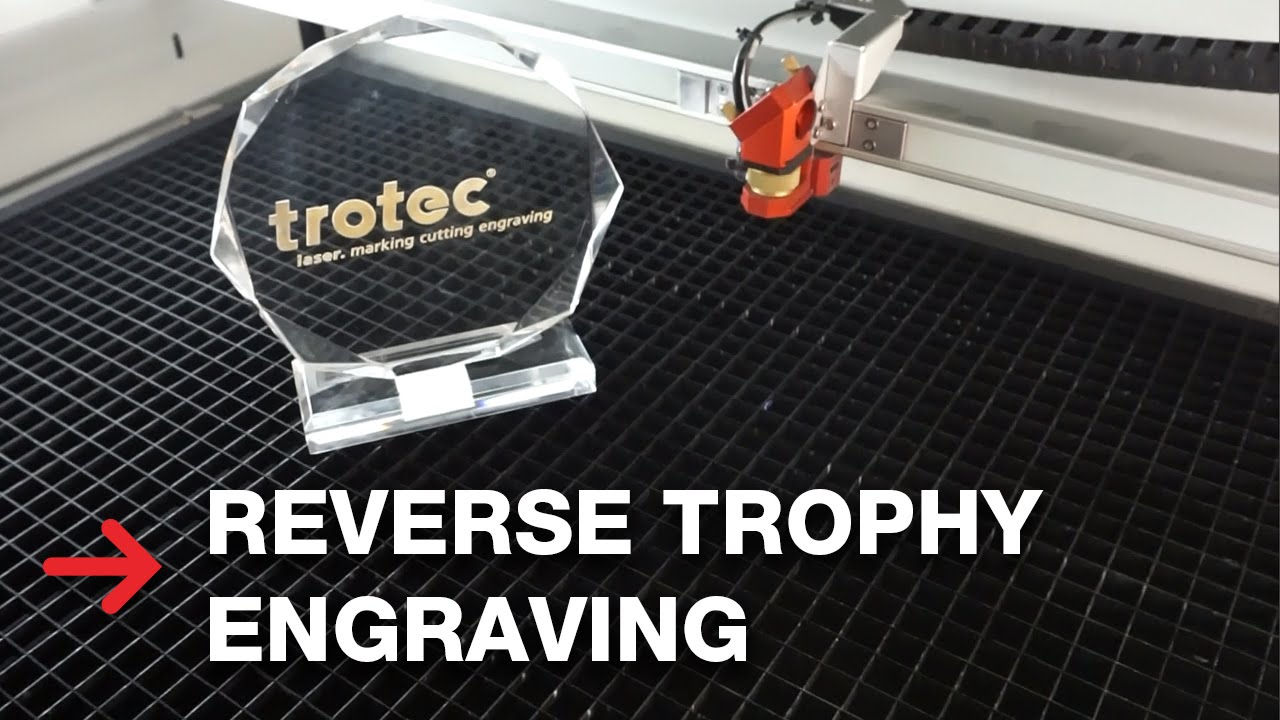 reverse trophy engraving acrylic laser engraving youtube