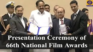 Presentation Ceremony of 66th National Film Awards
