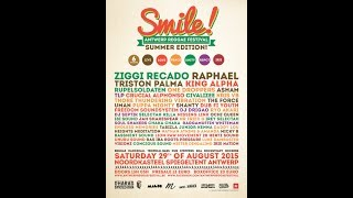Ziggi Recado - Blaze It @ Smile Festival 2015