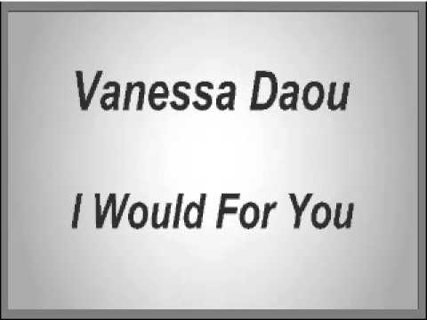 Vanessa Daou - I Would For You
