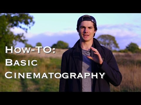 Basic Cinematography: 3 Principles To Get Good Shots