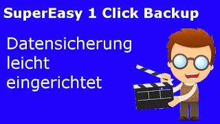 SuperEasy 1 Click Backup - Einfache Datensicherung leicht eingerichtet