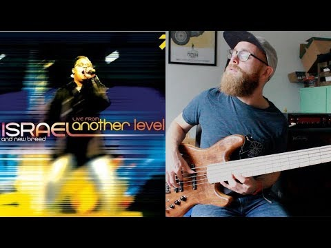 Israel \u0026 New Breed - 'Again I Say Rejoice' Bass Playalong