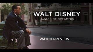 Walt Disney - Master of Dreamers: OFFICIAL DOCUMENTARY TRAILER