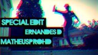 Special Edit ‹‹ Ernandes.D ›› MPHD