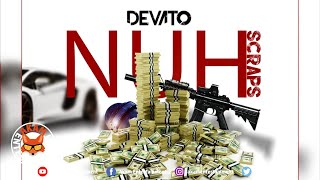 Devato - Nuh Scraps [Infinite Riddim] Audio Visualizer