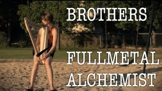 Brothers - Fullmetal Alchemist - Harp Cover