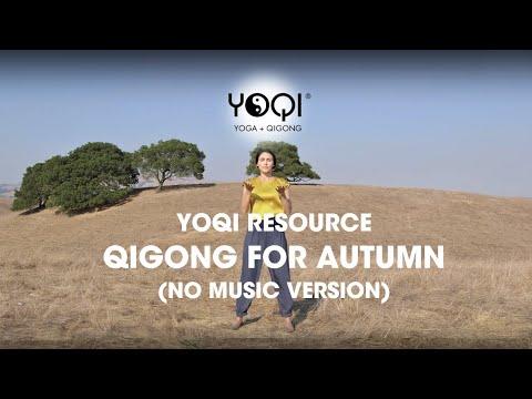 QIGONG FOR AUTUMN (NO MUSIC VERSION)