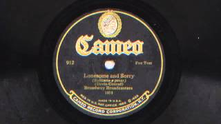 Lonesome And Sorry by Broadway Broadcasters (Sam Lanins Orchestra), 1926