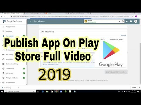How To Publish App On Play Store 2019 | Upload App On Google Play Store