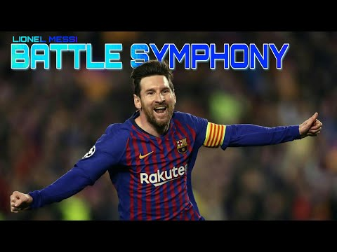 Battle Symphony-Lionel Messi