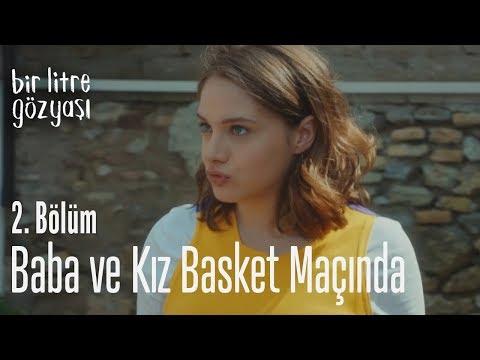 Baba ve kız basket maçında - Bir Litre Gözyaşı 2. Bölüm