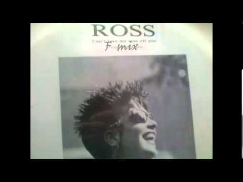 ROSS  -  Can't Take My Eyes Off You