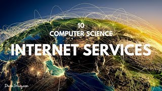 Internet Services| Class 10 X | Computer Science