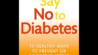 Healthy ways to lead life with or prevent diabetes