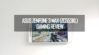 ASUS Zenfone 3 Max (ZC553KL) Gaming Performance (with Heating Test)