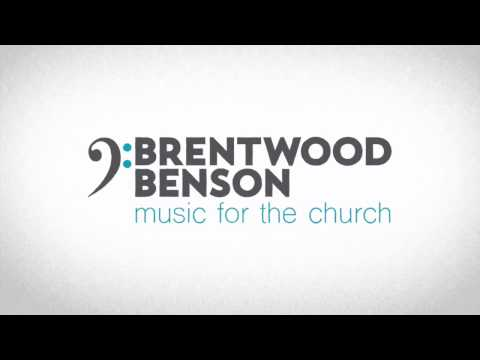 Brentwood Benson Introduction - A Christian Choral and Worship Music Company