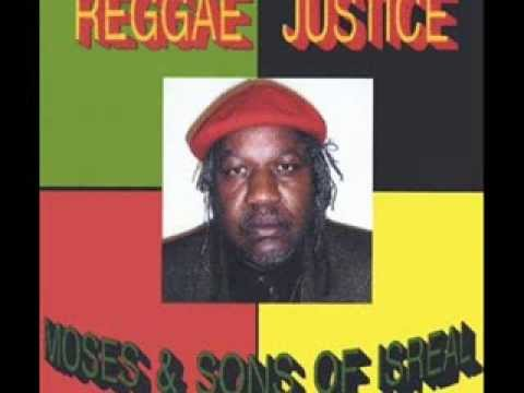 Moses & Sons Of Israel - Ready Willing & Able (Reggae Justice - 2003)