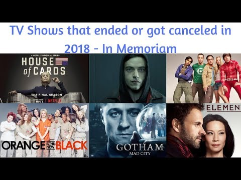 TV Shows that ended or got canceled in 2018 #InMemoriam #2018YearInReview