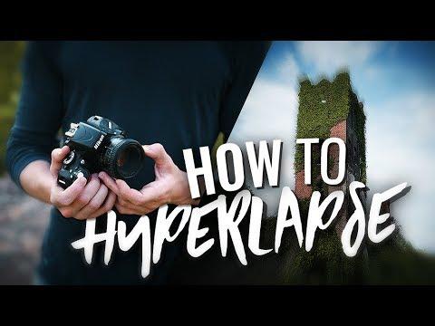 How to Shoot a HYPERLAPSE