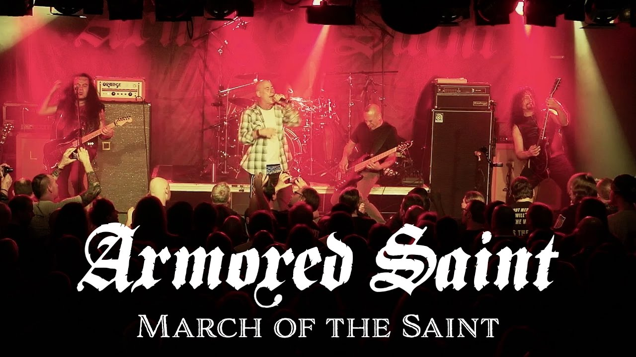 Armored Saint - March of the Saint  OFFICIAL LIVE VIDEO