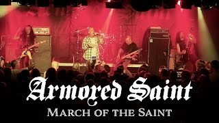 Armored Saint – March of the Saint (OFFICIAL LIVE VIDEO)