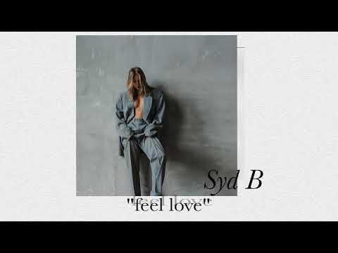 Syd B - Feel Love Mp3
