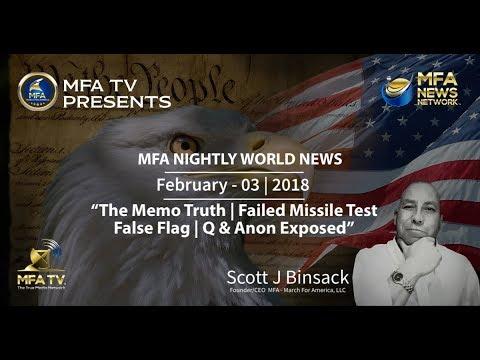 02/03/2018 MFA News - The Memo Truth | Failed Missle Test False Flag | Q & Anon Exposed