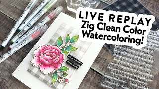 🔴 LIVE REPLAY! Zig Clean Color Marker Watercoloring with Reverse Confetti Peony stamps!