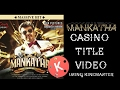 Mankatha title making using kinemaster android | mankatha casino intro | Ajith kumar |venkat prabhu