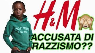 H&M e lo scandalo RAZZISTA??Cosa è successo