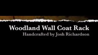 How It's Made - Woodland Wall Coat Rack